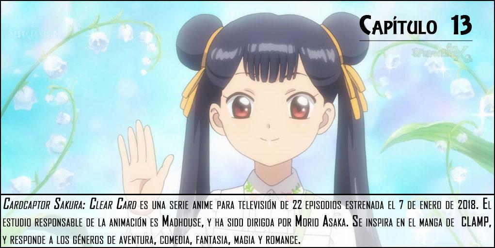 Cardcaptor Sakura Clear Card análisis episodio 13