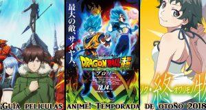Guia películas anime temporada otoño 2018