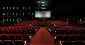 datos del cine de 2018 en españa