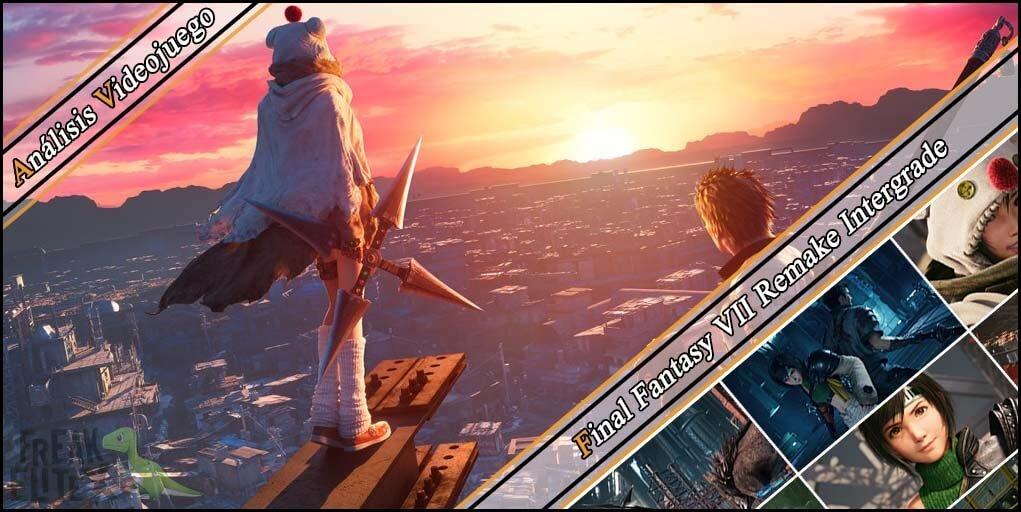 Análisis de videojuegos - Final Fantasy VII Remake Intergrade