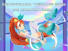 Crunchyroll temporada verano 2021