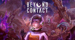 Llega a PC el acceso anticipado de 'Beyond Contact llega'